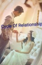 Cycle  Of Relationship by nithyarb