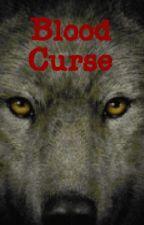 Blood Curse by MisterC