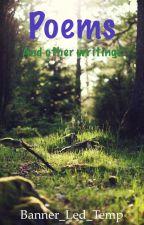 Poems/random writings by Banner_Led_Temp