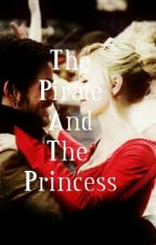 The Pirate and the Princess (Book One) by selfish-brave