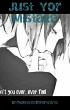Just Your Mistake (Avengers/Tony Stark fanfic) by TheHumanExperiment1