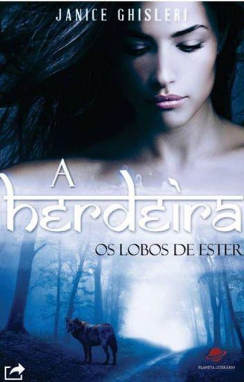 A HERDEIRA - Os Lobos de Ester - Livro 1