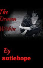 The Demon Within by autiehope