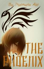 The Phoenix (Undying Series #1) by PsalmuelaAbe