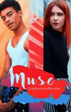 Muse by UndercoverReadur
