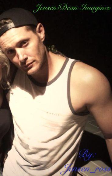 Jensen/Dean Imagines