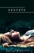 Secrets by leighleigh17