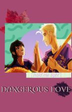 Dangerous Love.-Jason Grace y tu by Gio432