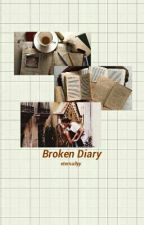 Broken Diary ➸ JaDine [WILL BE EDITED SOON] by eternallyy