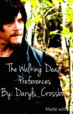 The Walking Dead Preferences by Daryls_Crossbow