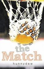 The Match {A Short Story} -- SELF-PUBLISHED by hunnydew