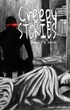 Creepy Stories by Psych_the_World