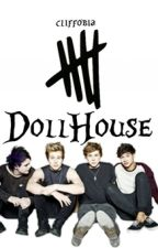 Dollhouse /5sos/ by cliffobia