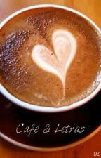 Café & Letras by danielazta