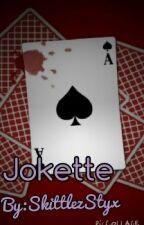 Jokette by SkittlezStyx