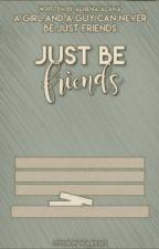 Just Be Friends by AlhenaAlana