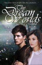 The dream worlds by Goldiefluff