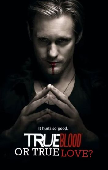 True Blood Or True Love?