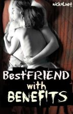 BESTFRIEND with Benefits ... by nickolhet