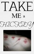 Take me a hickey by humanunicorn