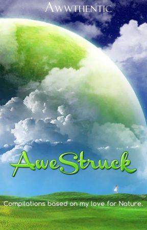Awestruck Nature Poems Nature Gods Best Gift Wattpad
