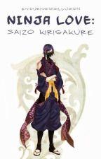 Ninja Love: Saizo Kirigakure by enduringdisillusion