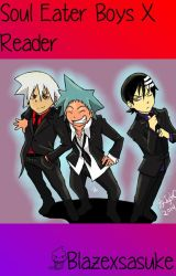 Soul Eater Boys X Reader by blazexsasuke