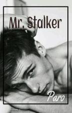 Mr. Stalker by BipolarStorm