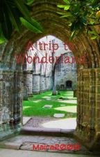 A trip to Wonderland by Maira2000