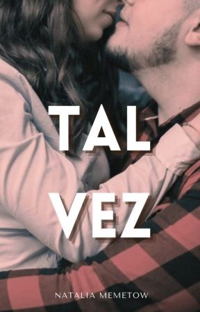 Tal vez by Maggmon