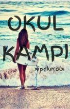 OKUL KAMPI by xipekerolx