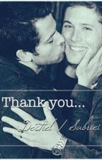 Thank You (Destiel and Sabriel) by theangelwriter