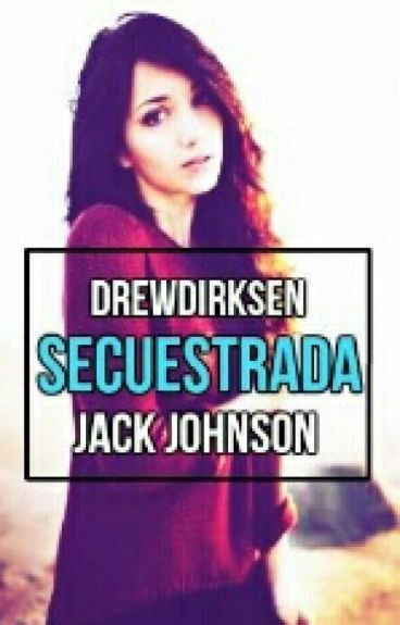 Secuestrada - Jack Johnson [Book #1]