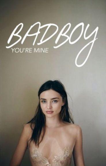 Badboy, You're Mine