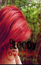 Bloody November by Sunshinebby