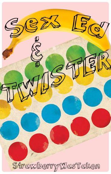 Sex Ed & Twister