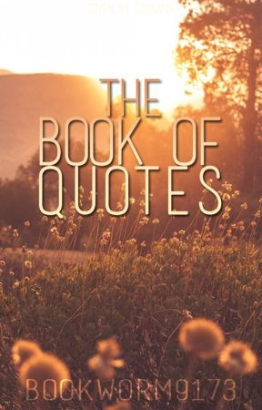 The Book of Quotes by Bookworm9173