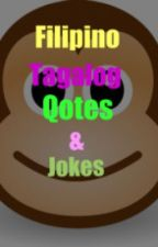 Tagalog Quotes and Jokes by Alazzzy