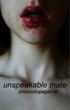 unspeakable mate | boyxboy by pressedupagainst