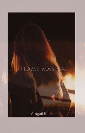 The Flame Master by Wicketstar