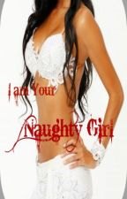 I am Your Naughty Girl by janixdrighteous