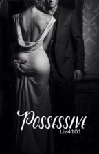Possessive (Editing) by liz4101