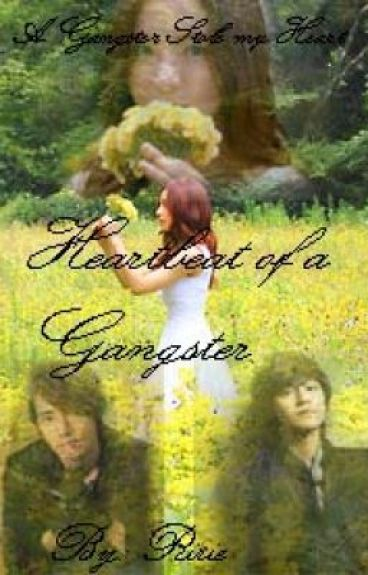 Heartbeat of a Gangster (AGSMH book 2) [COMPLETED]