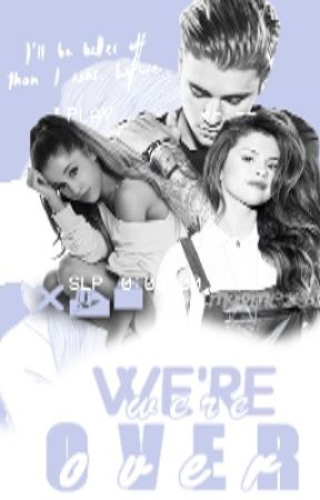 We're Over [ J.D.B FANFIC ] by bieberssizzler