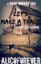 Let's Make a Trade by alicoforever
