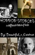 HORROR STORIES by Beautiful_x_Creature