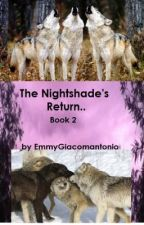 The Nightshade's Return... by Bring_Me_A_Cookie