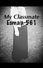 My Classmate by esmaa-561