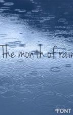 The month of rain by SarahOvens
