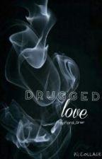 Drugged Love by Floral_Grier